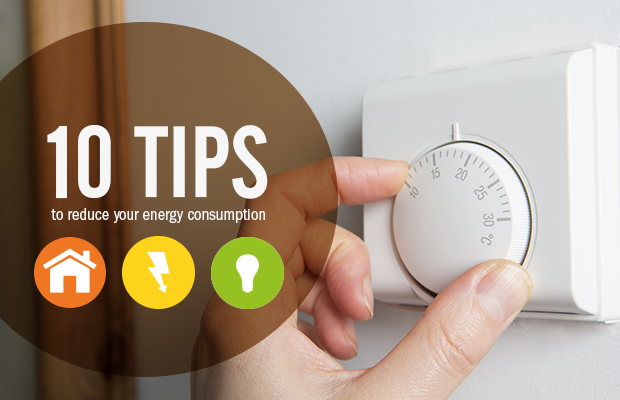10 tips to reduce your energy consumption